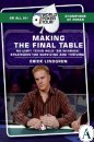 Making the final table, Erick Lindgren