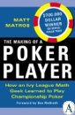 The Making of a Poker Player: How an Ivy League Math Geek Learned to Play C